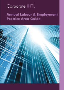 Annual Labour & Employment Practice Area Guide